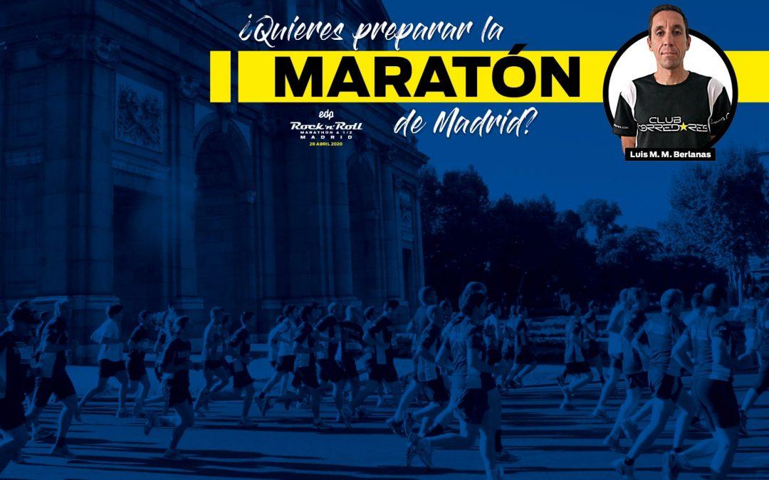 Entrena la Maratón de Madrid con Luis Miguel Martín Berlanas